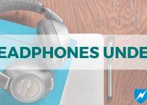 Best Headphones Under $200