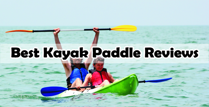 Best Kayak Paddles