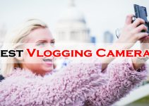 Best Vlogging Cameras