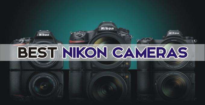 Best Nikon Cameras