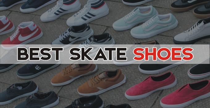 10 Best Skate Shoes for Skateboarding – 2021 Buying Guide for Beginners