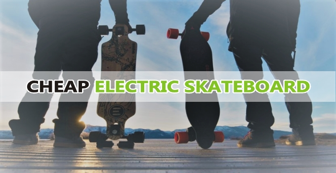 17 Best Cheap Electric Skateboard – 2021 Buying Guide & Reviews