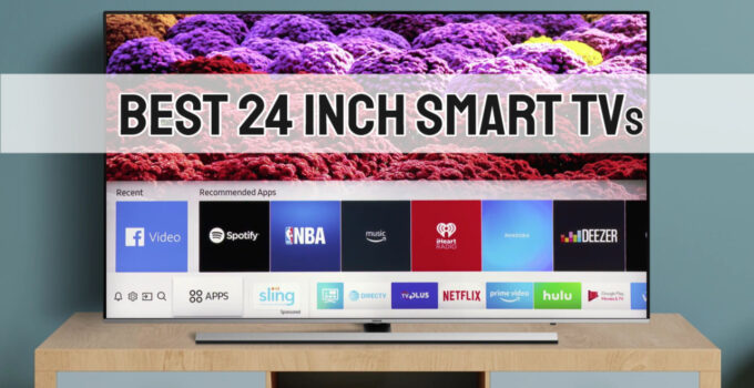 Best 24 Inch Smart TV 2021 – Complete Buying Guide